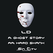 Play & Download Ghost Story / Hard Skank – Single by LD | Napster