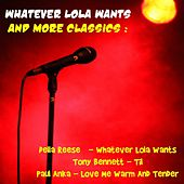 Whatever Lola Wants and More Classics by Various Artists