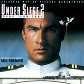 Play & Download Under Siege 2: Dark Territory by Basil Poledouris | Napster