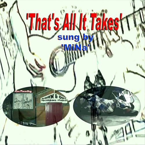 That's All It Takes - Single by Mina