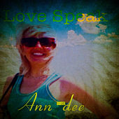 Play & Download Love Speak by Ann Dee | Napster