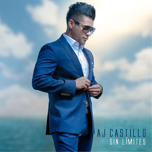 Play & Download Sin Límites by AJ Castillo | Napster