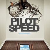 Play & Download Wooden Bones by Pilot Speed | Napster