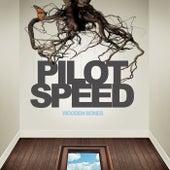 Wooden Bones by Pilot Speed