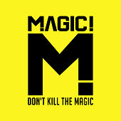 Play & Download Don't Kill the Magic by Magic! | Napster