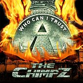 Play & Download Who Can I Trust by The Chimpz | Napster