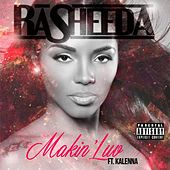 Play & Download Makin Luv by Rasheeda | Napster