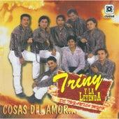 Play & Download Cosas Del Amor by Triny Y La Leyenda | Napster