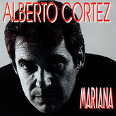 Play & Download Mariana by Alberto Cortez | Napster