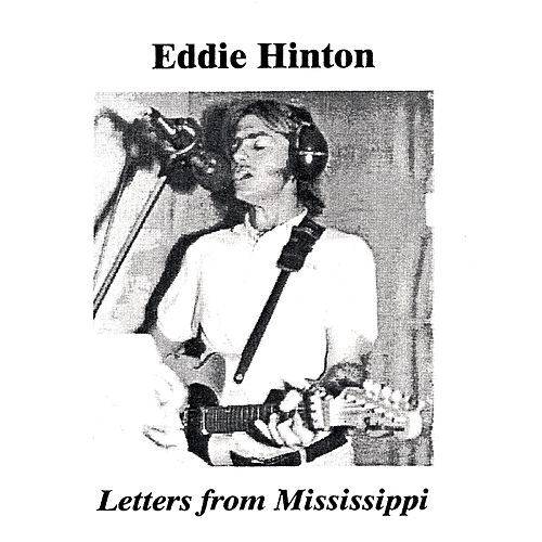 Play & Download Letters From Mississippi by Eddie Hinton | Napster