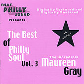 Play & Download The Best of Philly Soul - Vol. 3 by Maureen Gray | Napster