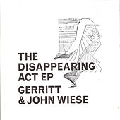 The Disappearing Act by John Wiese
