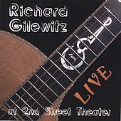 Play & Download Live at 2nd Street Theater by Richard Gilewitz | Napster