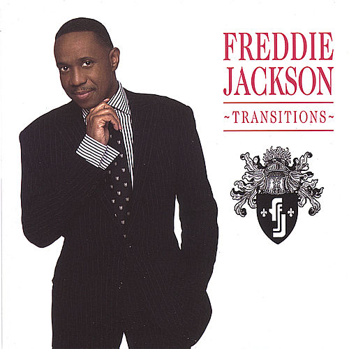 Play & Download Transitions by Freddie Jackson | Napster