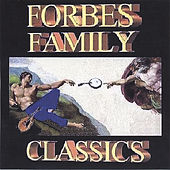 Play & Download Classics by Forbes Family | Napster