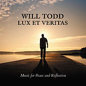 Will Todd: Lux Et Veritas - Music for Peace and Reflection von Various Artists