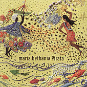 Play & Download Pirata by Maria Bethânia | Napster