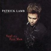 Soul of a Free Man by Patrick Lamb