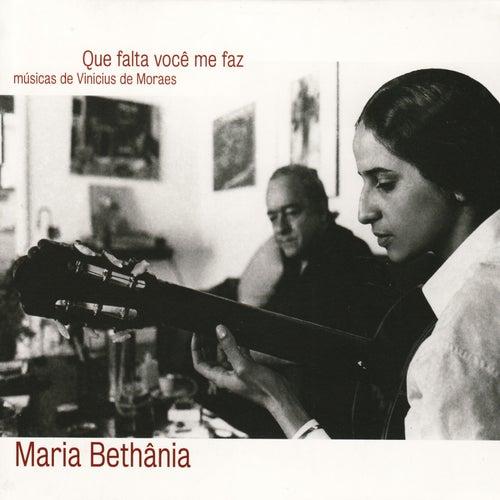 Que Falta Você Me Faz by Maria Bethânia