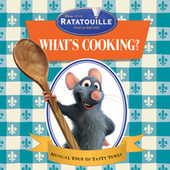 Play & Download Ratatouille:  What's Cooking? by Various Artists | Napster
