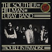 Play & Download Trouble In Paradise by Souther Hillman Furay Band | Napster