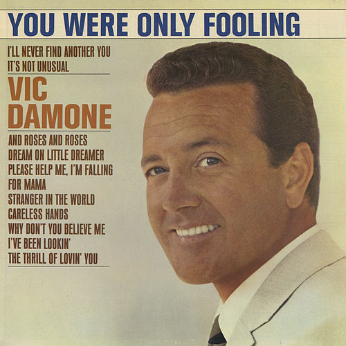 Play & Download You Were Only Fooling by Vic Damone | Napster