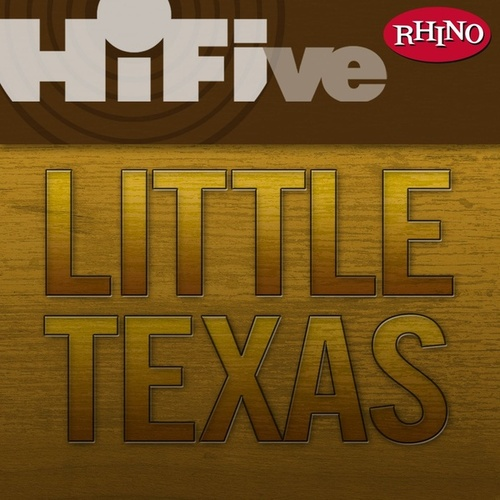 Rhino Hi-Five: Little Texas by Little Texas