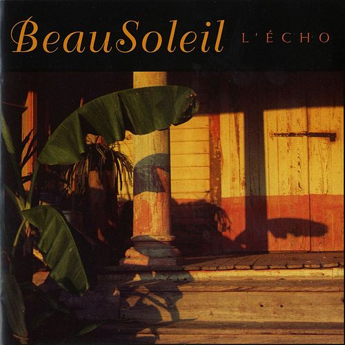 L'echo by Beausoleil