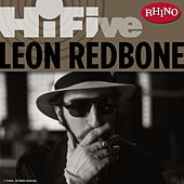 Play & Download Rhino Hi-Five: Leon Redbone by Leon Redbone | Napster