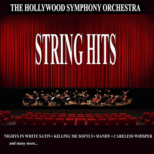 Play & Download String Hits by Hollywood Symphony Orchestra | Napster