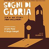 Play & Download Sogni Di Gloria (Colonna Sonora Originale) by Calibro 35 | Napster