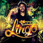 Play & Download Woop Lingo by Woop | Napster