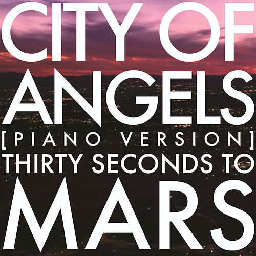 Play & Download City Of Angels by 30 Seconds To Mars | Napster