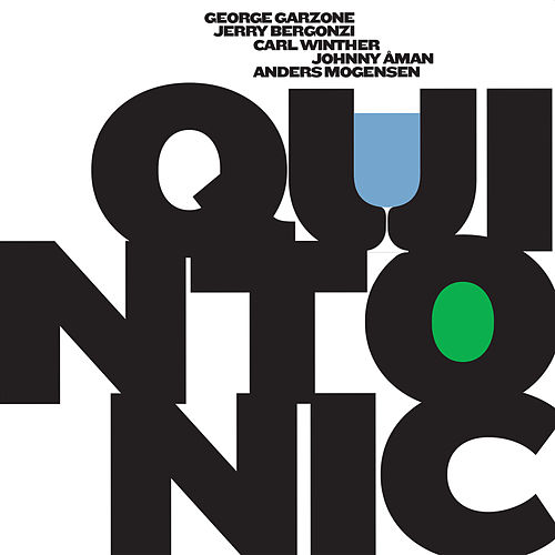 Play & Download Quintonic by George Garzone | Napster