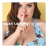 Play & Download Secrets by Mary Lambert | Napster
