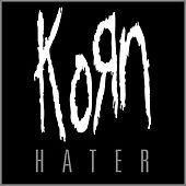 Play & Download Hater by Korn | Napster