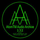 AtomTM programmiert den Scheiß aus sich raus (Enhanced Edition) von Atom Heart