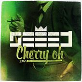 Play & Download Cherry Oh 2014 by Seeed | Napster