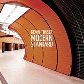 Modern Standard by Kevin Tihista