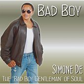 Play & Download Bad Boy by Simone De | Napster