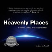 Play & Download In Heavenly Places (Live) by Pablo Perez | Napster