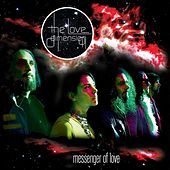 Play & Download Messenger of Love by The Love Dimension | Napster