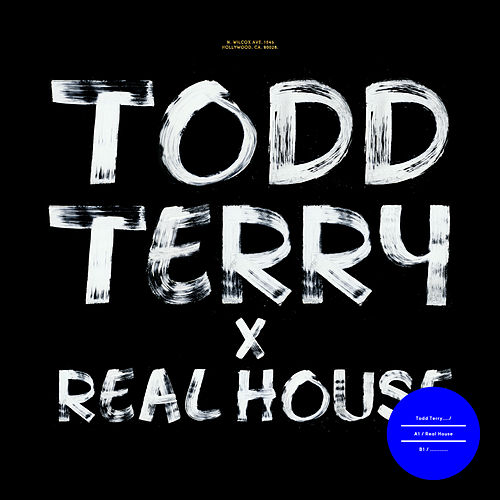Play & Download Real House by Todd Terry | Napster