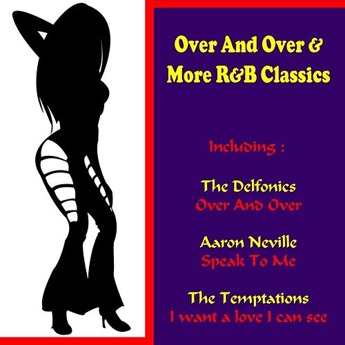 Play & Download Over and over & More R&B Classics by Various Artists | Napster