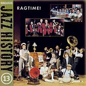 Play & Download Hungarian Jazz History, Vol. 13: Ragtime! by Various Artists | Napster