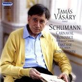Schumann: Carnaval - Romanze - Fantasie - Kinderszenen by Tamas Vasary