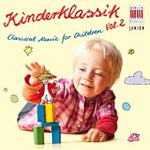 Play & Download Classical Music for Children, Vol. 2 - Kinderklassik by Various Artists | Napster