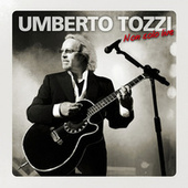 Play & Download Non Solo Live by Umberto Tozzi | Napster