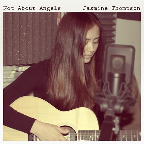 Play & Download Not About Angels by Jasmine Thompson | Napster
