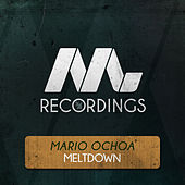 Play & Download Meltdown by Mario Ochoa | Napster